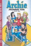 Archie Freshman Year, Book 1