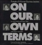 On Our Own Terms: Portraits of Women Business Leaders