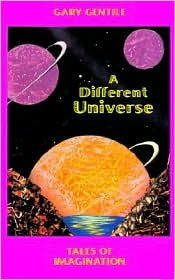 Different Universe: Tales of Imagination - Gary Gentile