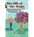The Gift of the Magic - Richard Showstack