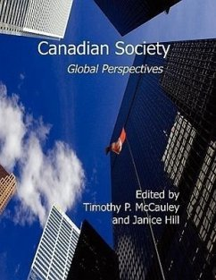 Canadian Society: Global Perspectives - Herausgeber: McCauley, Timothy P. Hill, Janice