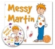 Messy Martin - Neil Griffiths