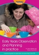 Early Years Observation and Planning in Practice - Jenny Barber; Sharon Paul-Smith
