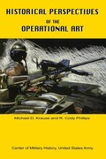 Krause, Michael D.;Phillips, Cody R.: Historical Perspectives of the Operational Art