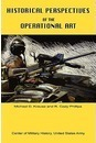 Historical Perspectives of the Operational Art - Michael D Krause