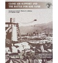 Close Air Support and the Battle for Khe Sanh - Shawn P. Callahan