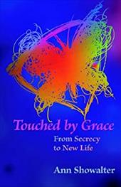 Touched by Grace - Showalter, Ann