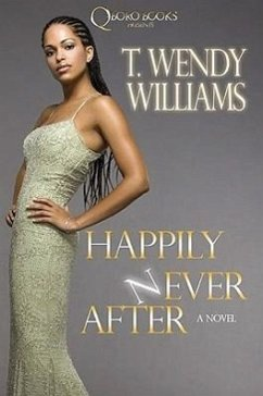 Happily Never After - Williams, T. Wendy