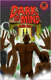Dark Of Mind - Jenniffer Dawn, Michelle Cunningham (Editor), Marc Nordstrom (Illustrator)