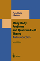 Many-Body Problems and Quantum Field Theory - Philippe Andre Martin; Francois Rothen