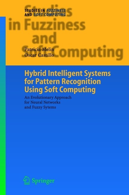 Hybrid Intelligent Systems for Pattern Recognition Using Soft Computing als Buch von Oscar Castillo, Patricia Melin - Oscar Castillo, Patricia Melin