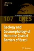 Geology and Geomorphology of Holocene Coastal Barriers of Brazil (Lecture Notes in Earth Sciences)