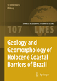 Geology and Geomorphology of Holocene Coastal Barriers of Brazil - Sérgio R. Dillenburg; Patrick A. Hesp