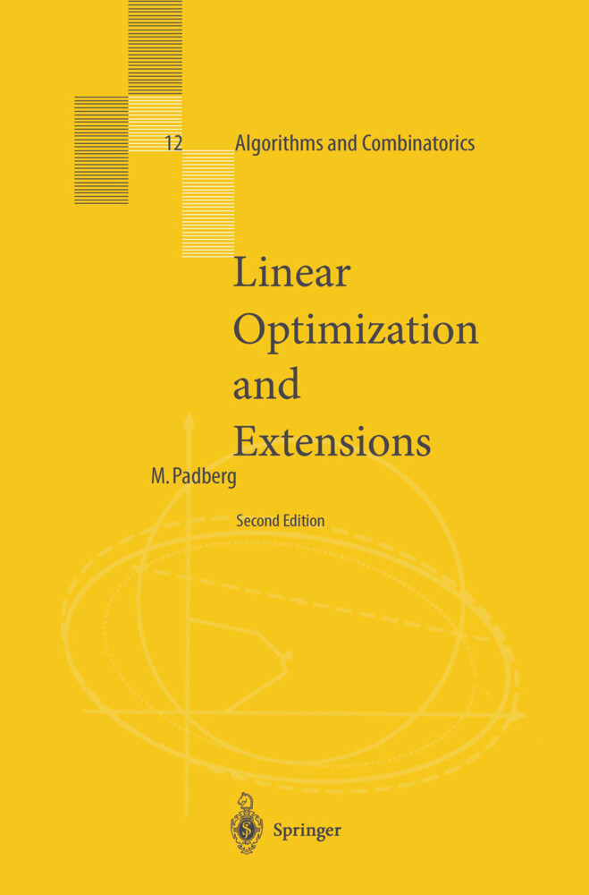 Linear Optimization and Extensions als Buch von Manfred Padberg - Manfred Padberg