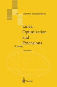 Linear Optimization and Extensions - Manfred Padberg