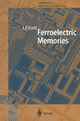Ferroelectric Memories - James F. Scott