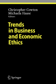 Trends in Business and Economic Ethics - Christopher Cowton; Michaela Haase