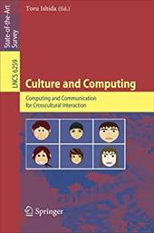 Culture and Computing: Computing and Communication for Crosscultural Interaction - Ishida, Toru