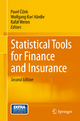Statistical Tools for Finance and Insurance - Pavel Cizek; Wolfgang Karl Härdle; Rafał Weron