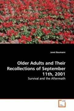 Older Adults and Their Recollections of September11th, 2001 - Baumann, Janet
