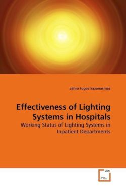 Effectiveness of Lighting Systems in Hospitals