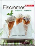 Eiscremes - Sorbets - Parfaits