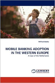 Mobile Banking Adoption In The Western Europe
