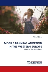 MOBILE BANKING ADOPTION IN THE WESTERN EUROPE - Wilfred Odoke