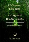 Erste Liebe/Pervaja ljubov (Classic Pages)