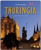 Journey through Thuringia - Reise durch Thüringen - Ernst-Otto Luthardt; Tina und Horst Herzig