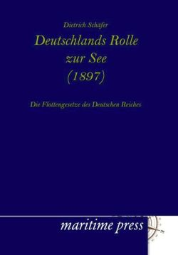 Deutschlands Rolle zur See (1897) (German Edition)