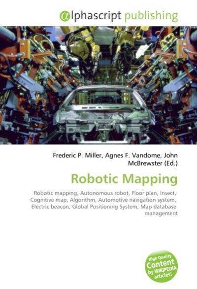 Robotic Mapping - Frederic P. Miller