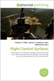 Flight Control Surfaces - Frederic P. Miller, Agnes F. Vandome, John McBrewster