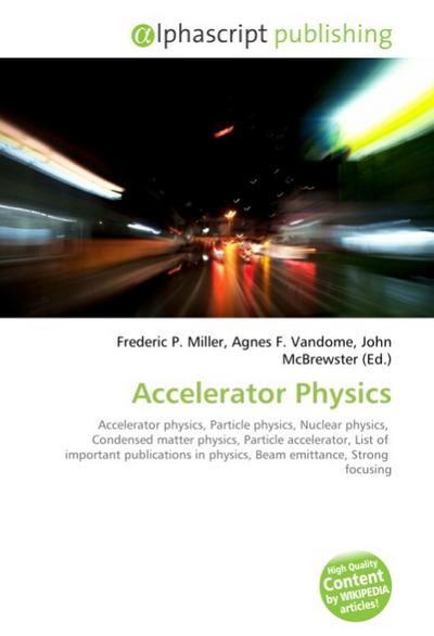 Accelerator Physics - Frederic P. Miller