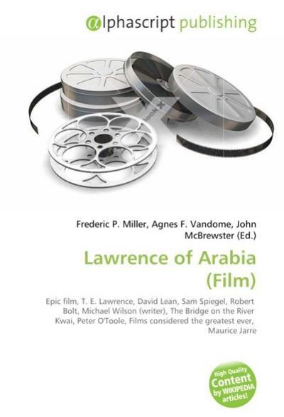 Lawrence of Arabia (Film) - Frederic P. Miller