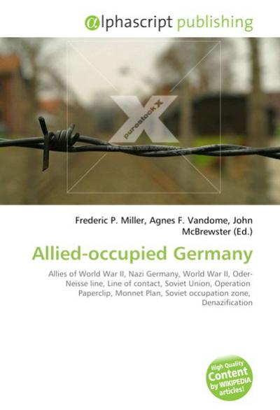 Allied-occupied Germany - Frederic P. Miller
