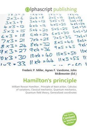 Hamilton's principle - Miller, Frederic P. (Hrsg.) / Vandome, Agnes F. (Hrsg.) / McBrewster, John (Hrsg.)