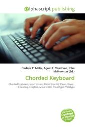 Chorded Keyboard - Frederic P. Miller