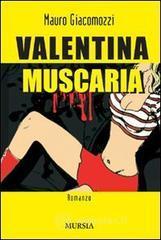 Valentina Muscaria - Giacomozzi Mauro