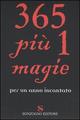 Trecentosessantacinque più 1 magie per un anno incantato