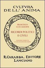 Ricordi politici e civili - Guicciardini Francesco
