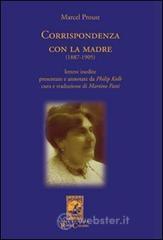 Corrispondenza con la madre (1887-1905) - Proust Marcel