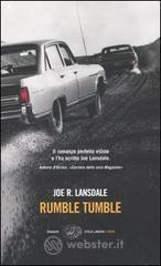 Rumble tumble - Lansdale Joe R.