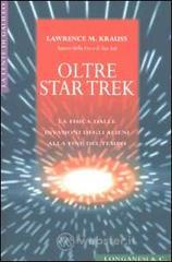 Oltre Star Trek - Krauss Lawrence M.