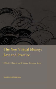 The New Virtual Money: Law and Practice - Balz