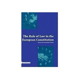 The Rule of Law in the European Constitution: - Marian Luisa Fernandez Estaban