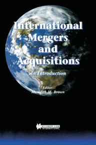 International Mergers and Acquisitions Meredith M. Brown Author