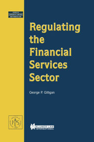 Regulating the Financial Services Sector - George P. Gilligan