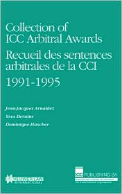 Collection Of Icc Arbitral Awards 1991-1995 - Jean-Jacques Arnaldez, Yves Derains, Dominique Hascher