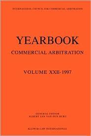 Yearbook Commercial Arbitration Volume XXII - 1997 - Albert Jan Van Den Berg